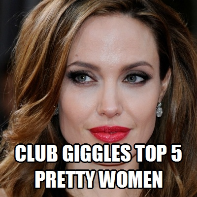 CLUB GIGGLE angelena-jolie Club Giggle's Ranks The Top 5 Pretty Women In Movies