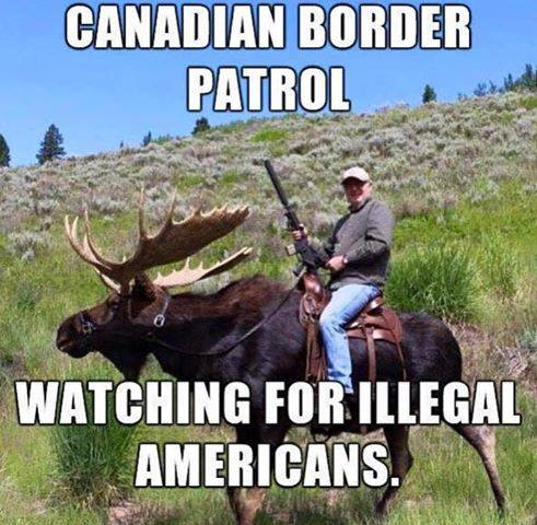 CLUB GIGGLE illegal-americans Canadian Border Patrol Watching for Illegal Americans  4/26/2017