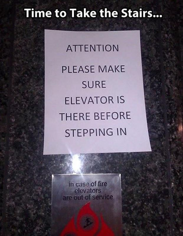 CLUB GIGGLE time-to-take-the-stairs 21 Funny Signs From Around The World