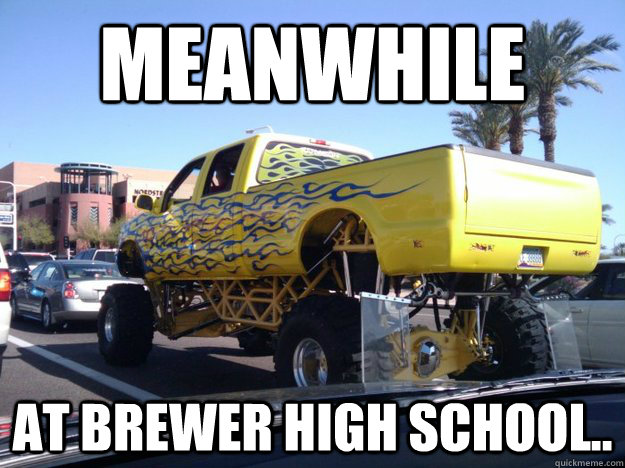 CLUB GIGGLE Funny-Redneck-Meme-Meanwhile-At-Brewer-High-School-Picture Club Giggle's 16 Redneck Pictures Of the Day  5/13/2017