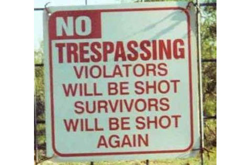 CLUB GIGGLE Trespassing-af Club Giggle's 24 Funny Signs  5/6/2017