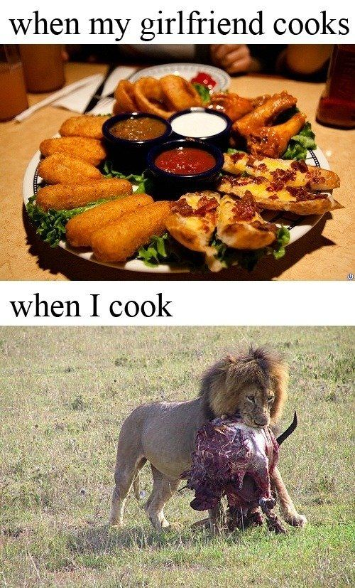 CLUB GIGGLE when-my-girlfriend-cooks-when-i-cook Club Giggle Brings You 20 Funny Pictures For The Day Of 7/7/17
