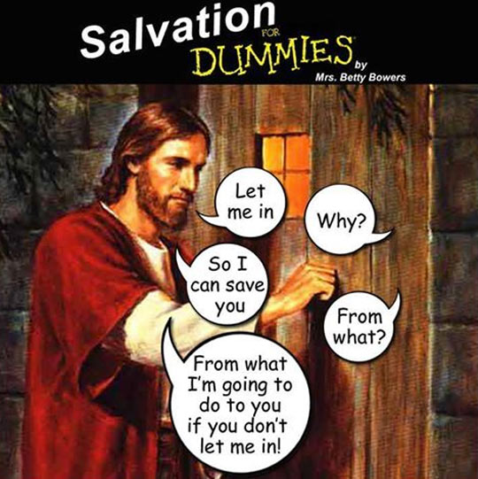 CLUB GIGGLE funny-Jesus-knocking-door-salvation1 Club Giggle Brings You 20 Funny Pictures For The Day Of 8/22/17