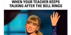 CLUB GIGGLE Teacher-Memes-7-300x150 15 of The Best Teacher Memes That Will Make You Laugh While Teachers Cry
