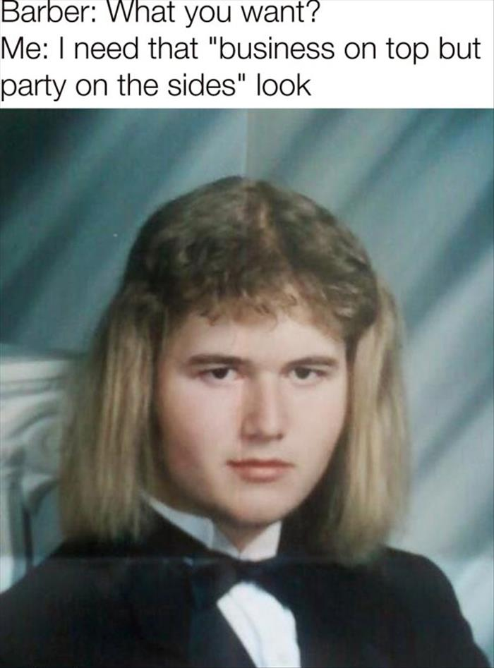 CLUB GIGGLE haircut-meme-7 Try These 30 Hair Styles If You Never Want To Date Again.