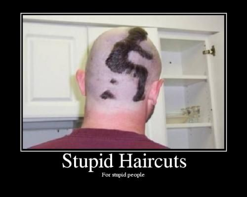 CLUB GIGGLE stupid-haircut8 Try These 30 Hair Styles If You Never Want To Date Again.