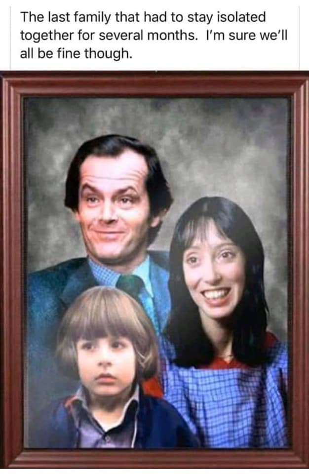 CLUB GIGGLE last-family-to-quarintine 31 Funny Quarantine Memes to Reduce Your Boredom...