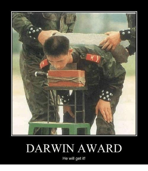 "CLUB GIGGLE darwin-award-he-will-get-it-31404217 Top Answer Still On The Board... Show Us ""Darwin Awards!""30 Pics"