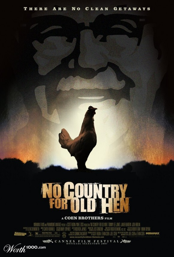 CLUB GIGGLE no_country_for_old_hen-580x854-1 Top 36 Funny Fake Movie Posters....