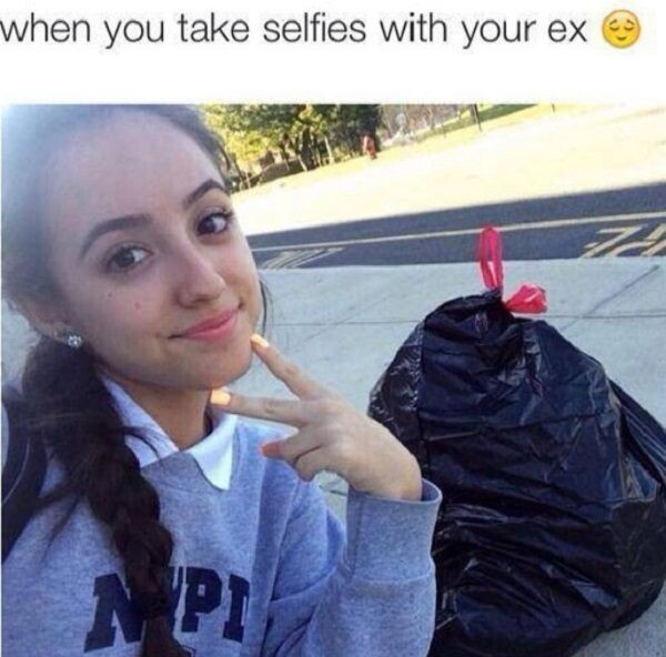 CLUB GIGGLE take-selfies-ex-memes-3137853508 Breakups are like a good dump... soul cleansing 32 Breakups Memes