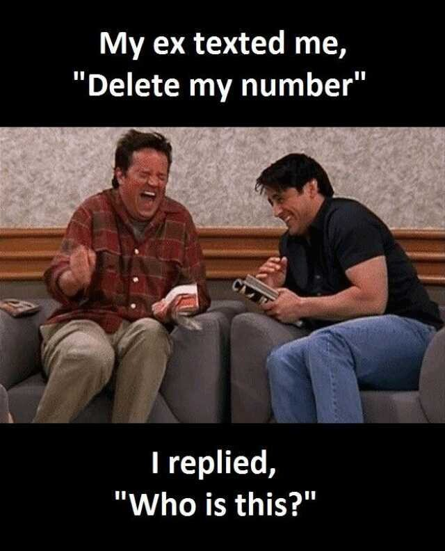 CLUB GIGGLE texted-me-ex-memes-7060359790 Breakups are like a good dump... soul cleansing 32 Breakups Memes