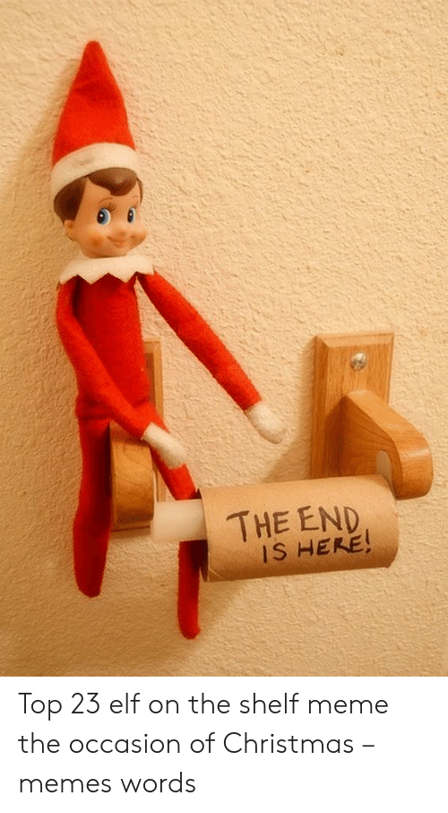 CLUB GIGGLE 121212 Top 15 Funny and Inappropriate Elf on Shelf Memes