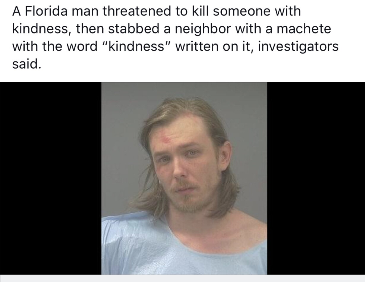 CLUB GIGGLE florida-man FLORIDA MAN IN HEADLINES 25 TIMES AGAIN.. RUNNING AMOK AS ONLY HE CAN.......