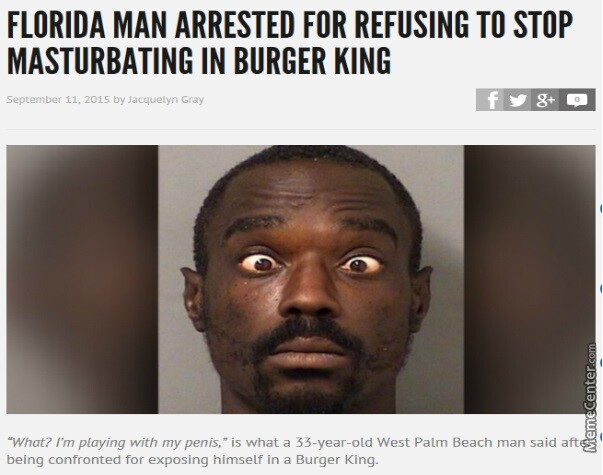 CLUB GIGGLE florida-man9 FLORIDA MAN IN HEADLINES 25 TIMES AGAIN.. RUNNING AMOK AS ONLY HE CAN.......