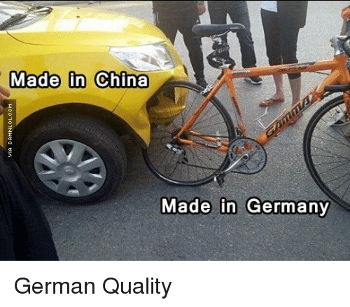 CLUB GIGGLE made-in-china-made-in-germany-german-quality-29409626 15 Made In China Memes That You Will Definitely Relate Too.....