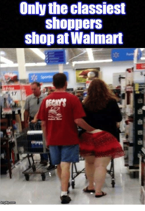 CLUB GIGGLE only-the-classiest-shoppers-shop-at-walmart-glip-com-11824418 30 Meanwhile In Walmart Pics That Will Blow Your Mind